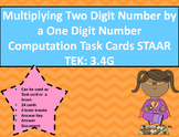 3.4G Multiplying 2-digit by 1-digit Computation Task Cards STAAR