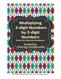 Multiplying 2-digit by 2-digit Numbers - Interactive Notebook - TEKS 4.4D