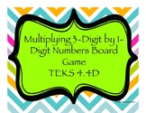 Multiplying 3-Digit by 1-Digit Numbers Board Game TEKS 4.4D