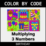 Multiplying 3 Numbers - Color by Code / Coloring Pages - Birthday