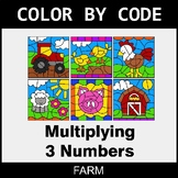 Multiplying 3 Numbers - Color by Code / Coloring Pages - Farm