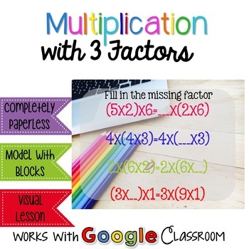 Multiplying 3 Numbers - Interactive Resource for the Google Classroom