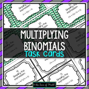 Multiplying Binomials: 30 Task Cards