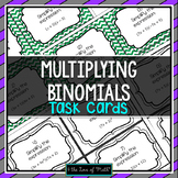 Multiplying Binomials: 30 Task Cards