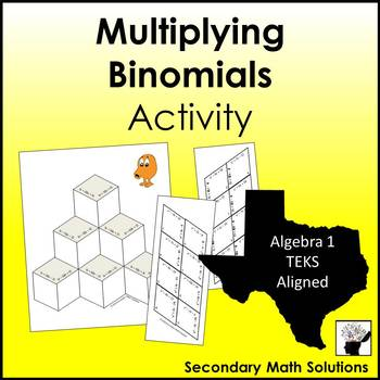 Multiplying Binomials Activity (A10B)