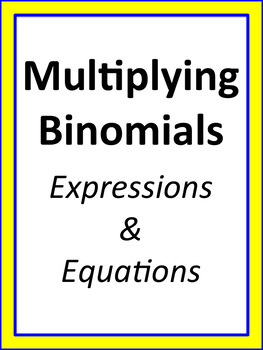 Multiplying Binomials: Expressions and Equations