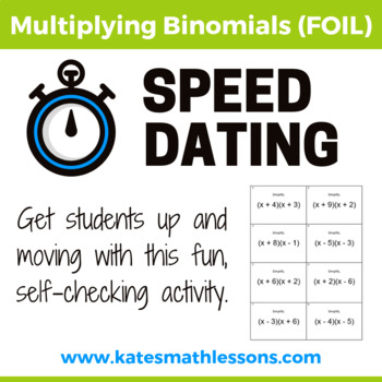 Multiplying Binomials (FOIL) Speed Dating Activity