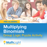 Multiplying Binomials Group Activity- Logic Puzzle | Good