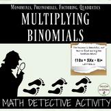 Multiplying Binomials Math Detective Activity UPDATED