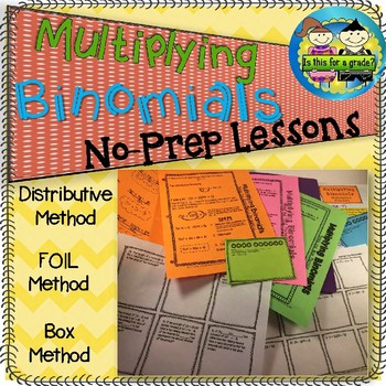 Multiplying Binomials: Notes, Practice, Enrichment, Exit