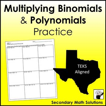 Multiplying Binomials and Polynomials Practice