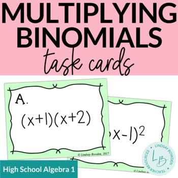 Multiplying Binomials Task Cards