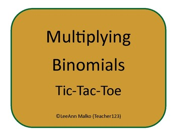 Multiplying Binomials Tic-Tac-Toe