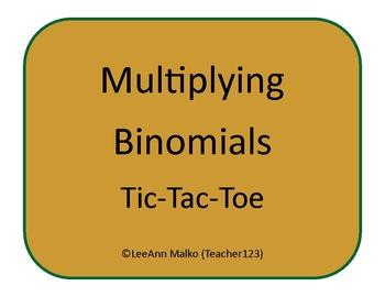 Multiplying Binomials Tic-Tac-Toe