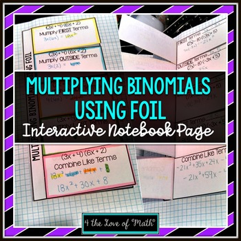 Multiplying Binomials Using the FOIL Method Flip Book