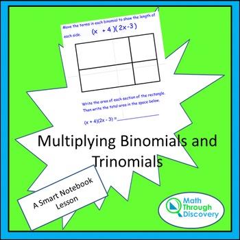 Algebra I:  Multiplying Binomials and Trinomials