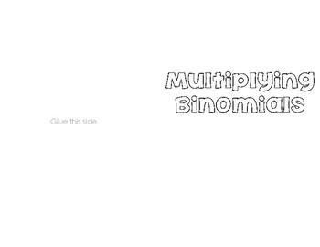 Multiplying Binomials (distributive property/ box method)
