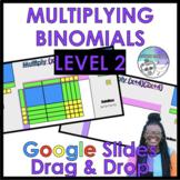 Multiplying Binomials with Algebra Tiles Level 2 Google Slides