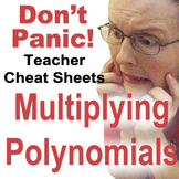 Multiplying Binomials/Polynomials Teacher Cheat Sheets