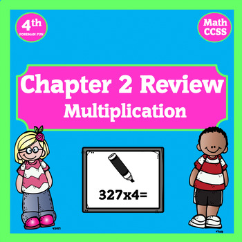 GoMath Chapter 2 Review Powerpoint ~ Multiplying ~ 4th Grade