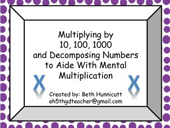 Multiplying By 10, 100,1000 and Decomposing Numbers/ Mental Multiplication