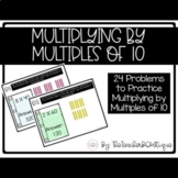 Multiplying By Multiples of 10: A Digital Activity