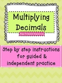 Multiplying Decimal Guided & Independent Practice
