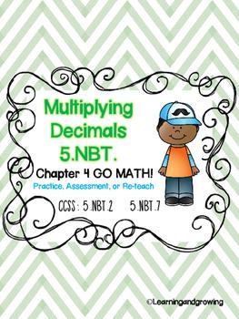 Multiplying Decimals (5 NBT.2, 5NBT.7) GO MATH!