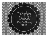 Multiplying Decimals – A Task Card Activity TEK 5.3E