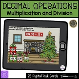 Multiplying and Dividing Decimals Boom Cards Holiday Themed