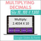 Multiplying Decimals By 10, 100 and 1000 Google Slides Game & Google Form