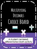 Multiplying Decimals Choice Board