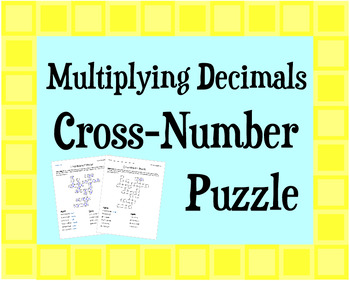 Multiplying Decimals Cross-Number Puzzle