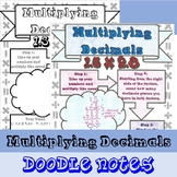 Multiplying Decimals - Doodle Notes - (TEKS 5.3E & 6.3E and CCSS 5.NBT.B.7)