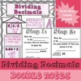 Dividing Decimals - Doodle Notes - (TEKS 5.3G & 6.3E and C