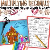 Multiplying Decimals Gingerbread House Craftivity Glyph