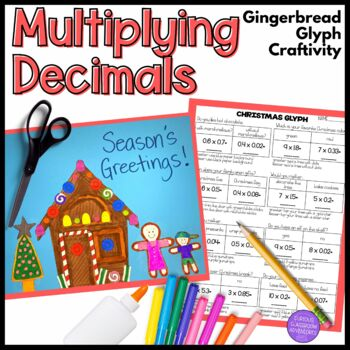 Multiplying Decimals Gingerbread House Craftivity Glyph