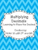 Multiplying Decimals: Learning to Place the Decimal