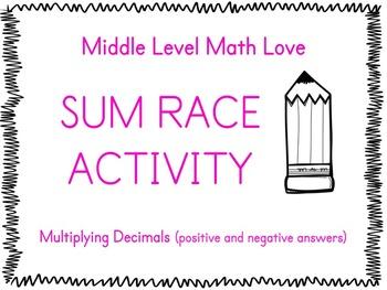 Multiplying Decimals (Positive & Negative Answers) Sum Race Activity