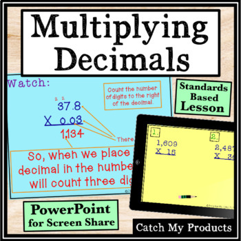 Multiplying Decimals by Decimals Power Point Lesson