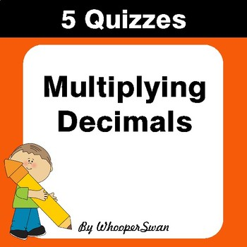 Multiplying Decimals Quiz - Test - Assessment - Worksheets