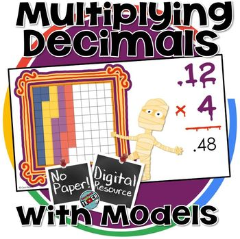 Multiplying Decimals - Representing through Models  DIGITAL ACTIVITY