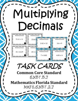 Multiplying Decimals Task Cards / Scoot Cards -5.NBT.B.7