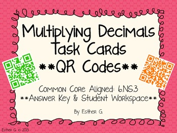 Multiplying Decimals Task Cards with QR Codes CCSS 6.NS.3 Aligned**