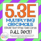 5.3E: Multiplying Decimals STAAR Test-Prep Task Cards (GRADE 5)