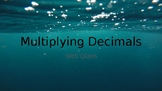 Multiplying Decimals Webquest