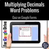 Multiplying Decimals Word Problems Google Forms Distance Learning