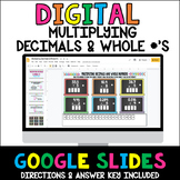 Multiplying Decimals and Whole Numbers Google Activity Distance Learning