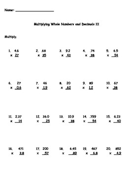 Multiplying Decimals and Whole Numbers II Worksheet by Kris Milliken