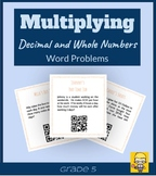 Multiplying Decimals and Whole Numbers Word Problems